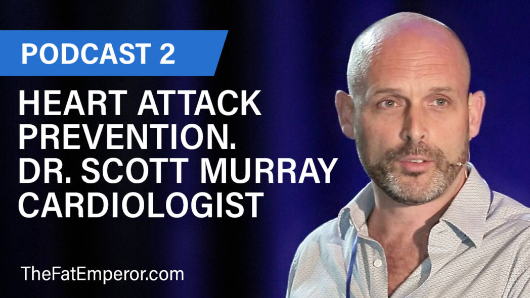 Heart Attack Prevention. Dr. Scott Murray Cardiologist
