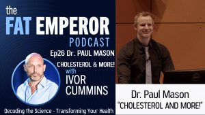 Dr. Paul Mason on Advanced Cholesterol Tests and Much Much More
