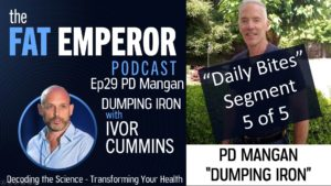 Podcast Bites Ep29 5 of 5 - PD Mangan On Iron and Premature Death - Watch Your Ferritin