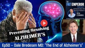 Ep50 Dr. Dale Bredesen The End Of Alzheimers