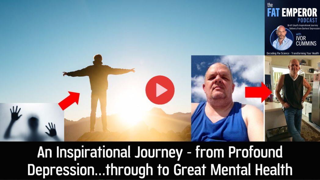 Brett Lloyd Inspirational Journey - from Profound Depression through to Great Mental Health