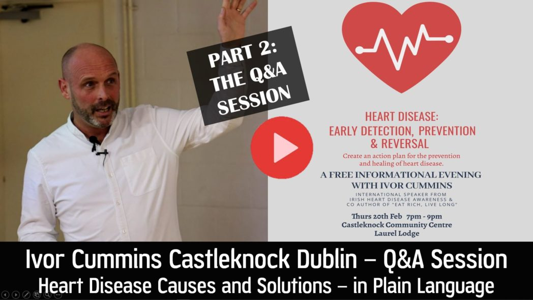 Ivor Cummins Q and A following Heart Health Talk in Castleknock Dublin