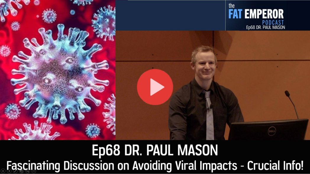 Ep68 Paul Mason - Fascinating Discussion on Avoiding Viral Impacts - Crucial Info!