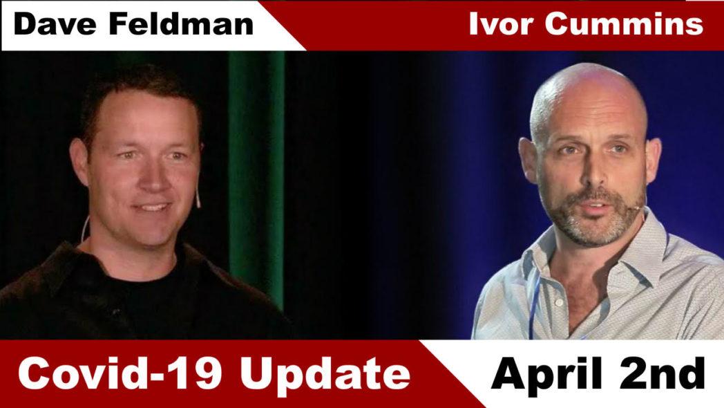 Ivor Cummins and Dave Feldman - An Engineers Data-Centric Update on Coronavirus Splash