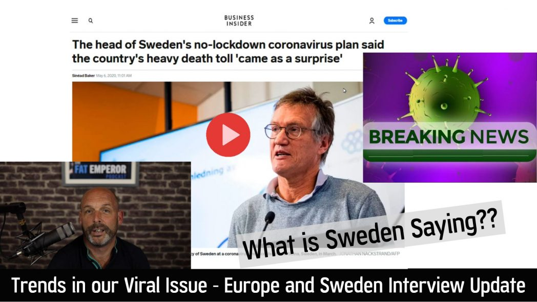 Trends in our Viral Issue - Europe and Sweden Interview Update