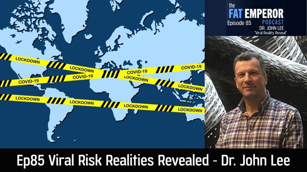 Ep85 Viral Realities Revealed: Dr John Lee, Pathology Professor