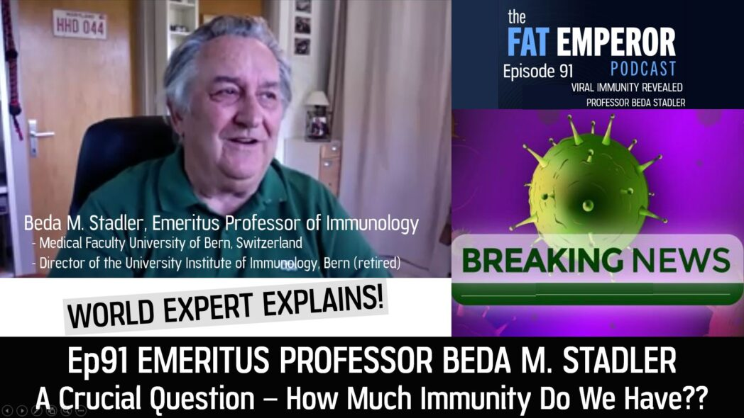 Ep91 Emeritus Professor of Immunology - Reveals Crucial Viral Immunity Reality