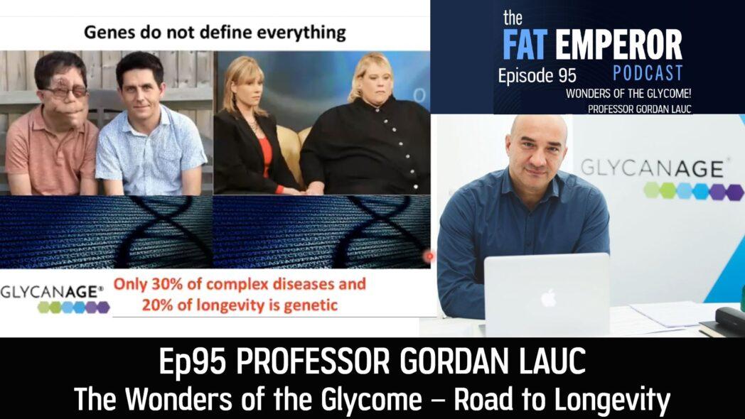 Ep95 The Wonders of the Glycome - Professor Gordan Lauc