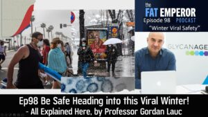 Ep98 Be Safe Heading into this Viral Winter - All Explained Here