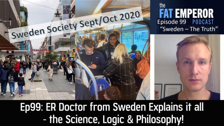 Ep99 ER Doctor from Sweden Explains it all - the Science Logic & Philosophy